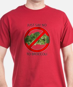 Just Say No to Broccoli T-Shirt