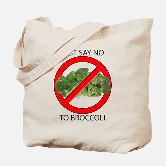 Just Say No to Broccoli Tote Bag
