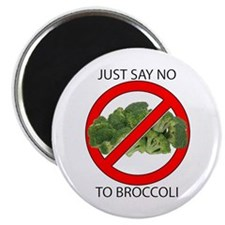 "Just Say No to Broccoli 2.25"" Magnet (100 pack)"