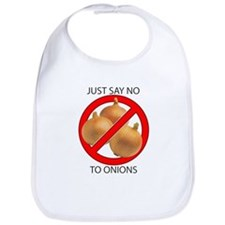 Just Say No to Onions Bib