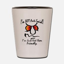 I'm Not Anti-Social Shot Glass