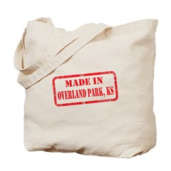 MADE IN OVERLAND PARK, KS Tote Bag