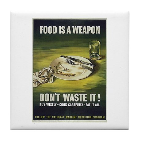 Food is a Weapon Tile Coaster