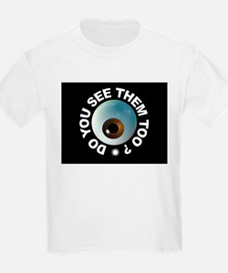 THEY'RE HERE T-Shirt
