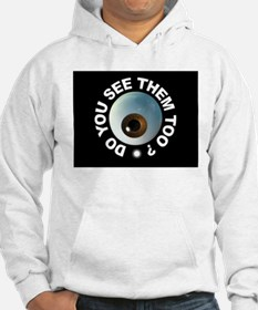 THEY'RE HERE Hoodie