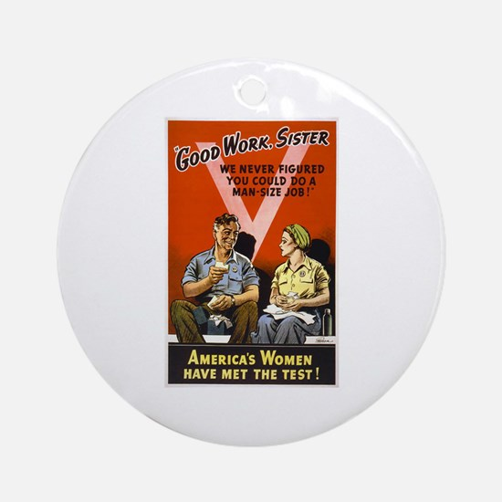 Good Work Sister Ornament (Round)