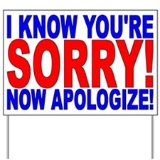 Unique Apology Yard Sign