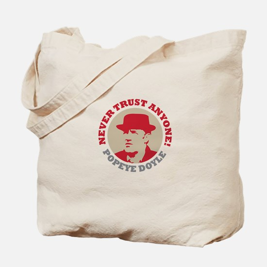NEVER TRUST ANYONE Tote Bag