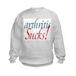 Arthritis Sucks! Kids Sweatshirt