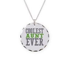Coolest Aunt Ever Necklace Circle Charm
