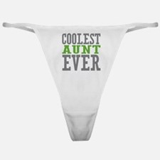 Coolest Aunt Ever Classic Thong