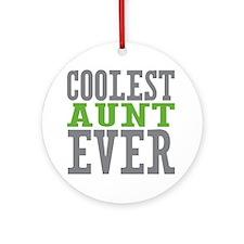 Coolest Aunt Ever Ornament (Round)