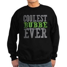 Coolest Bubbe Ever Sweatshirt