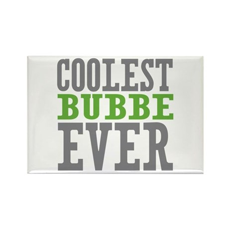 Coolest Bubbe Ever Rectangle Magnet (10 pack)