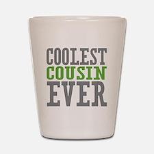 Coolest Cousin Shot Glass