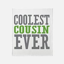 Coolest Cousin Throw Blanket