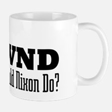 What Would Nixon Do Mug
