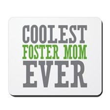 Coolest Foster Mom Mousepad