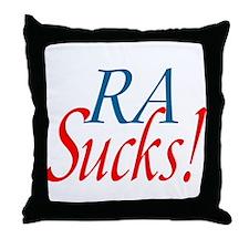 RA Sucks! Throw Pillow