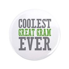 "Coolest Great Gram 3.5"" Button"