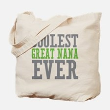 Coolest Great Nana Tote Bag