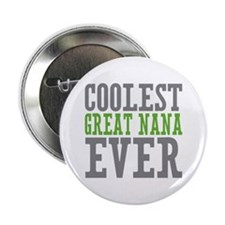 "Coolest Great Nana 2.25"" Button"