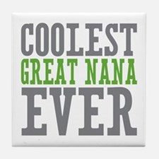 Coolest Great Nana Tile Coaster