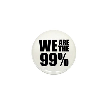 We Are the 99% Mini Button (10 pack)