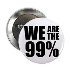 "We Are the 99% 2.25"" Button (100 pack)"