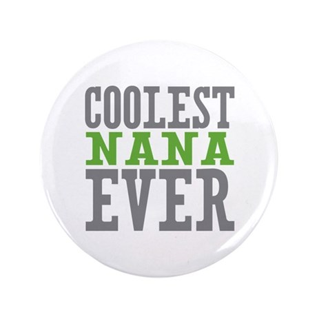 "Coolest Nana 3.5"" Button (100 pack)"
