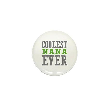 Coolest Nana Mini Button