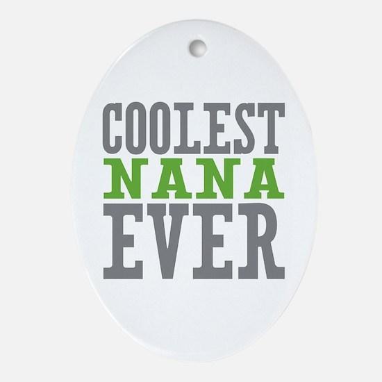 Coolest Nana Ornament (Oval)