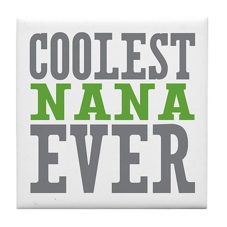 Coolest Nana Tile Coaster