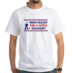 Who's Ready For a LITTLE SEAMAN? T-shirt