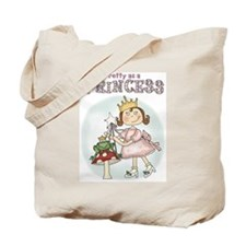 Pretty As A Princess Tote Bag