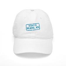 MADE IN BLAINE Baseball Cap