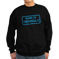 MADE IN SPRINGFIELD, IL Sweatshirt
