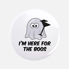 "I'm here for the BOOS 3.5"" Button (100 pack)"