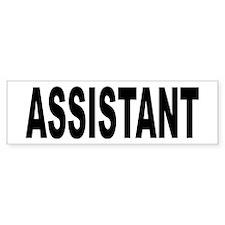 Assistant Bumper Sticker