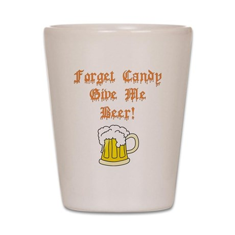 Forget Candy Shot Glass