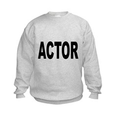 Actor Sweatshirt