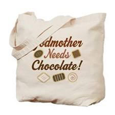 Godmother Needs Chocolate Tote Bag