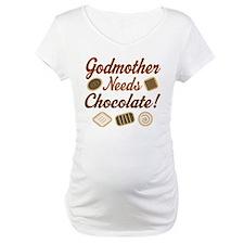 Godmother Needs Chocolate Shirt