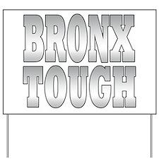The Bronx Yard Sign