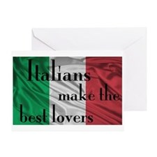 Italians Make the Best Lovers Greeting Card