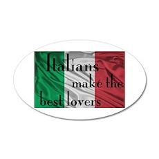 Italians Make the Best Lovers 22x14 Oval Wall Peel
