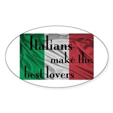 Italians Make the Best Lovers Decal