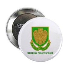 """DUI - Military Police School with Text 2.25"""" Butto"""