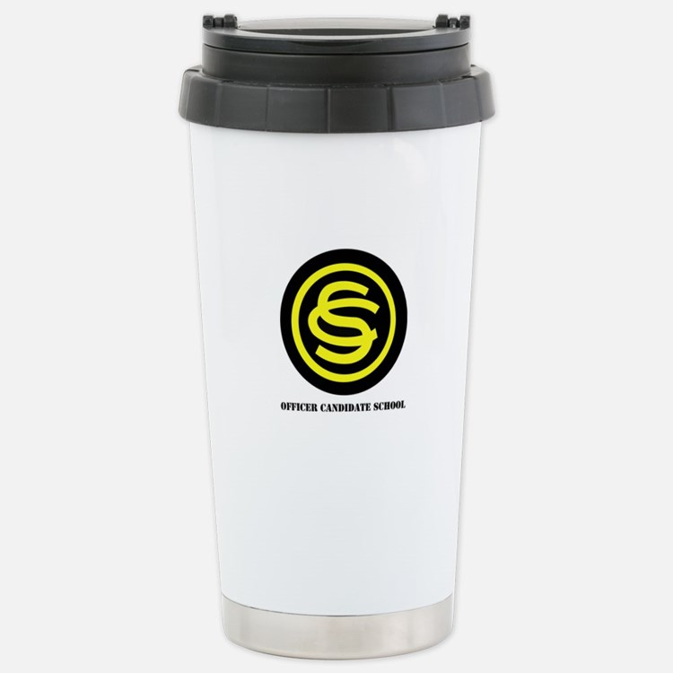 DUI - Officer Candidate School with Text Travel Mug