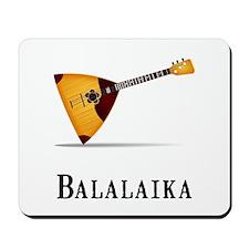 Balalaika Mousepad